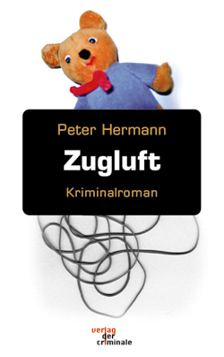 Peter Hermann: Zugluft